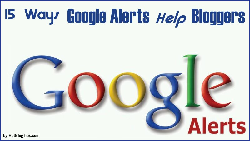 Google Alerts Benefits