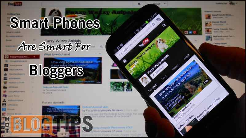 Smartphones For Bloggers