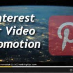 Pinterest for Video Promotion