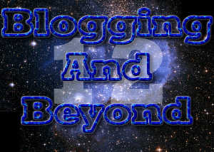 Blogging And Beyond | Week 12