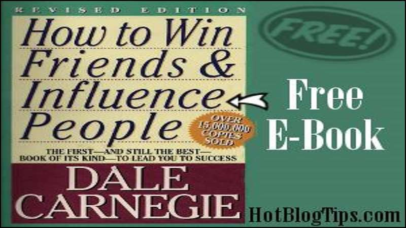 How to Win Friends and Influence People – Free E-Book