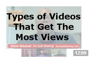 Hot Blog Tips Hangout - Types of Videos That Get The Most Views
