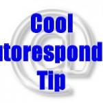 image - Cool Autoresponder Tip