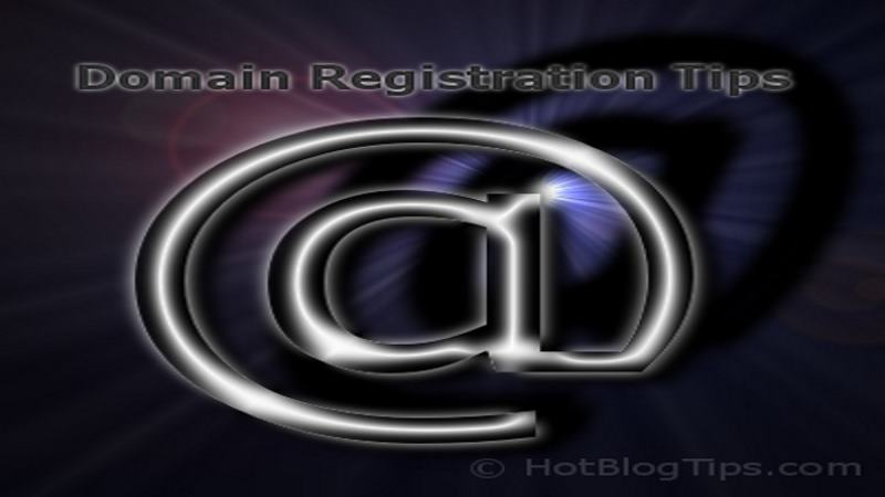 Domain Registration Tips