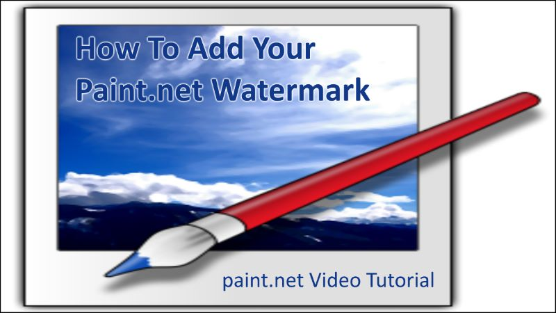 How To Add Your Paint.net Watermark