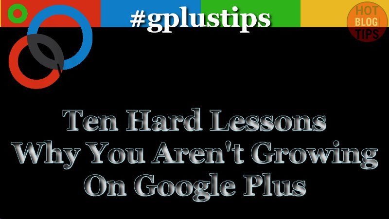 10 Google Plus Lessons