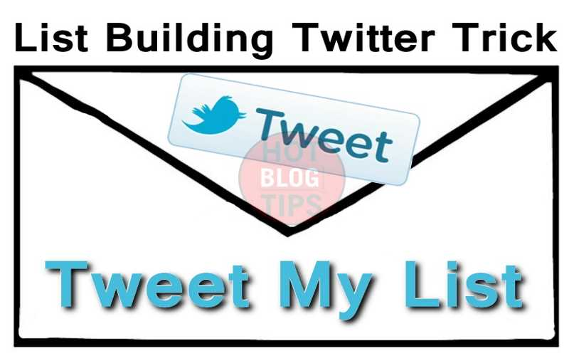 List Building Technique Using Twitter And ClickToTweet