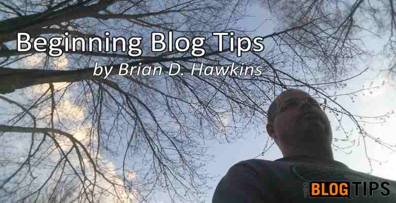 Beginning Blog Tips