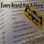 Every Brand Has A Story