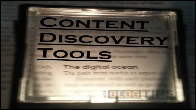 Content Discovery Tools