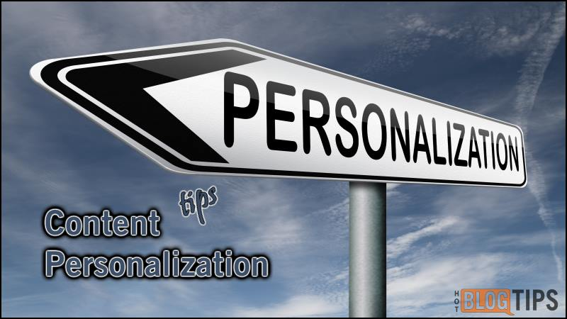 Content Personalization Tips