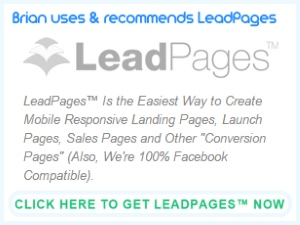 Brian uses & recommends LeadPages