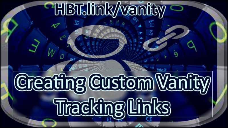 Creating Custom Vanity Tracking Links