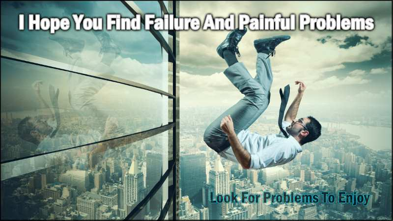 Failure And Painful Problems - It's Time To Act