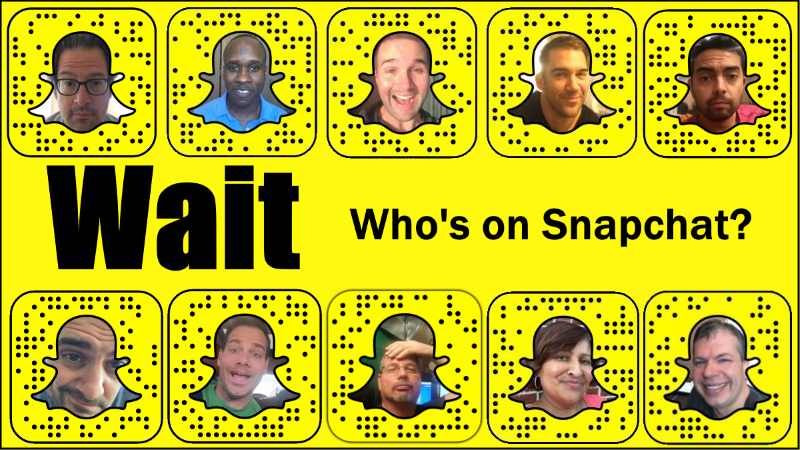 Wait, who's on Snapchat?